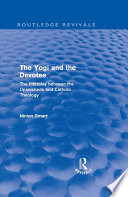 The Yogi and the Devotee  Routledge Revivals