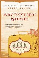 Are You My Guru? Book