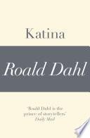 Katina  A Roald Dahl Short Story