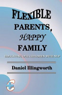 Flexible Parents, Happy Family