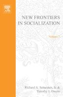 New Frontiers in Socialization