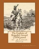 The Exploits of Brigadier Gerard  1896   by A Conan Doyle  Novel