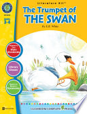 The Trumpet of the Swan - Literature Kit Gr. 3-4