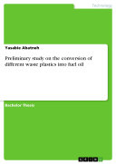 Pdf Preliminary study on the conversion of different waste plastics into fuel oil Telecharger