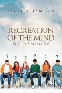 Recreation of the Mind