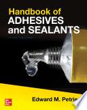 Handbook of Adhesives and Sealants, Third Edition
