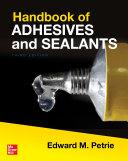 Handbook of Adhesives and Sealants  Third Edition Book