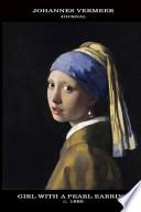 Johannes Vermeer Journal Girl With a Pearl Earring