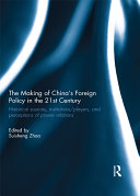 The Making of China's Foreign Policy in the 21st century