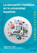 La educación mediática en la universidad española