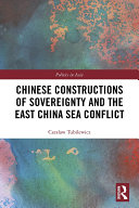 Chinese Constructions of Sovereignty and the East China Sea Conflict [Pdf/ePub] eBook