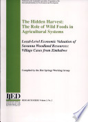 the hidden harvest  the role of wild foods in agricultural systems