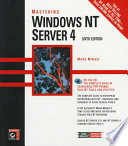 Mastering Windows NT Server 4