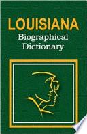 Louisiana Biographical Dictionary