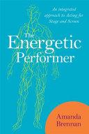 The Energetic Performer