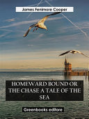 Pdf Homeward Bound Or The Chase A Tale of the Sea Telecharger