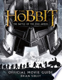 Official Movie Guide The Hobbit The Battle Of The Five Armies