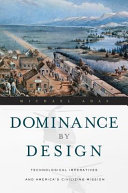 Dominance by Design