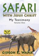Safari with Jesus Christ