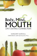 Body, Mind, and Mouth