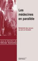 Pdf Les médecines en parallèle. Multiplicité des recours au soin en Occident Telecharger