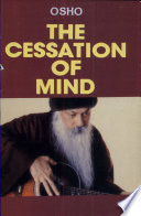 The Cessation Of Mind