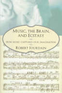 Music  the Brain  and Ecstasy