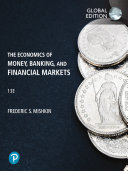 The Economics of Money  Banking and Financial Markets  eBook  Global Edition Book