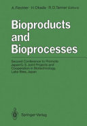Bioproducts and bioprocesses