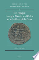 Isis Pelagia Images Names And Cults Of A Goddess Of The Seas PDF