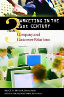 Marketing in the 21st Century  Company and customer relations