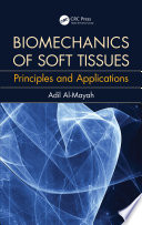 Biomechanics of Soft Tissues
