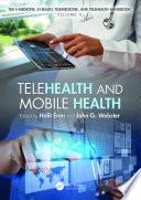 Telehealth and Mobile Health