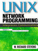UNIX Network Programming, Volume 2