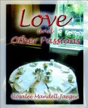 Love and Other Passions
