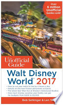 The Unofficial Guide To Walt Disney World 2017 Book PDF