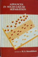 Advances in Solid liquid Separation Book