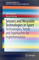 Sensors and Wearable Technologies in Sport Book
