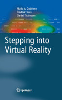 Stepping into Virtual Reality