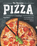 The Awesome Pizza Cookbook
