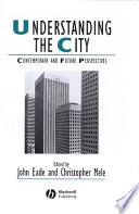 Understanding the City  : Contemporary and Future Perspectives