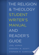 The Religion And Theology Student Writer S Manual And Reader S Guide