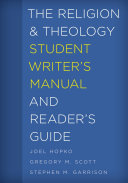 The Religion and Theology Student Writer's Manual and Reader's Guide