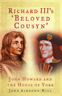 Richard III s  Beloved Cousyn