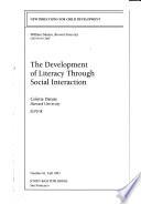 The Development of Literacy Through Social Interaction