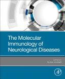 The Molecular Immunology Of Neurological Diseases Book PDF