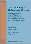 The Geometry of Heisenberg Groups