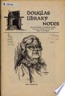Douglas Library Notes