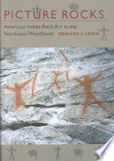 Picture Rocks  : American Indian Rock Art in the Northeast Woodlands