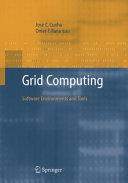 Grid Computing  Software Environments and Tools